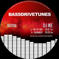 BDT016 DJ Ike - On The Way